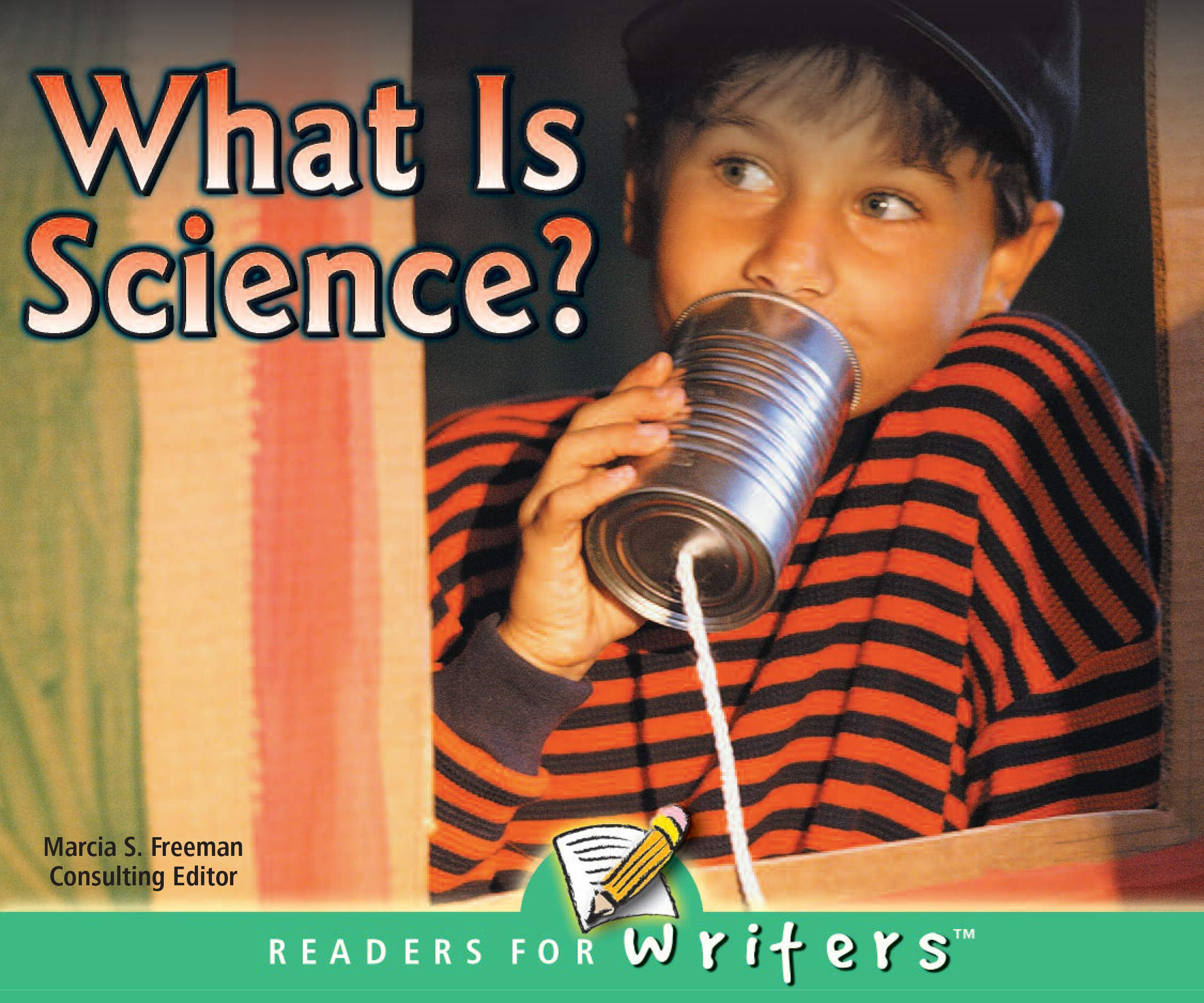 What Is Science? (Readers For Writers - Emergent) pdf