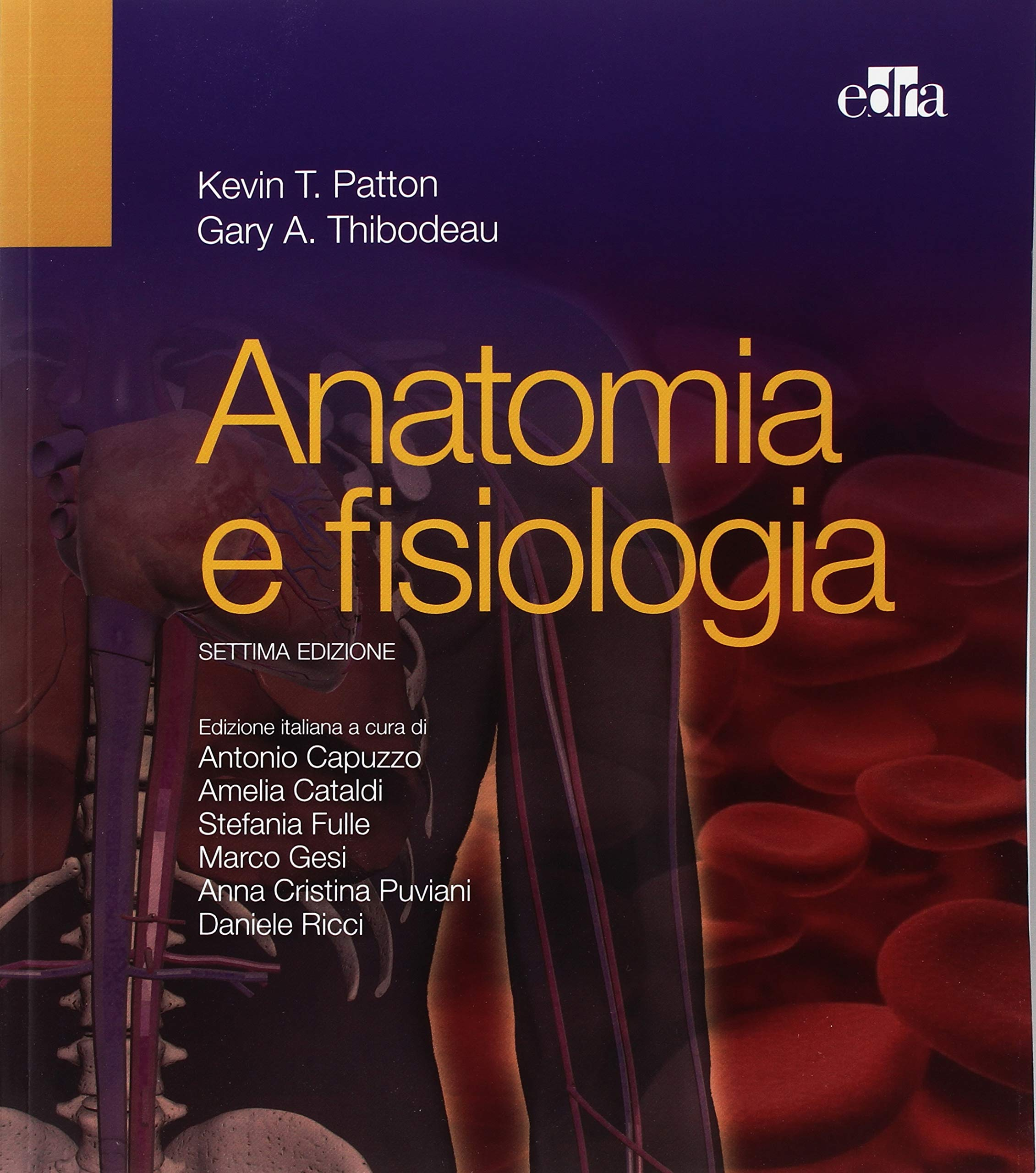 anatomia fisiologia thibodeau edizione ambrosiana