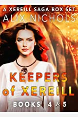 The Keepers of Xereill Series - Books 4 and 5: Romantic Space Fantasy (Xereill Saga Box Sets Book 2) Kindle Edition