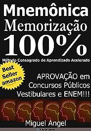Memorização e Aprendizado Acelerado para Concursos Públicos - Mnemônica: Aprovação em Concursos Públicos, Vestibulares e ENEM