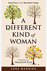 A Different Kind of Woman (Mansfield Trilogy Book 3) Kindle Edition