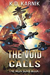 The Void Calls (The Iron Suns Book 1) Kindle Edition