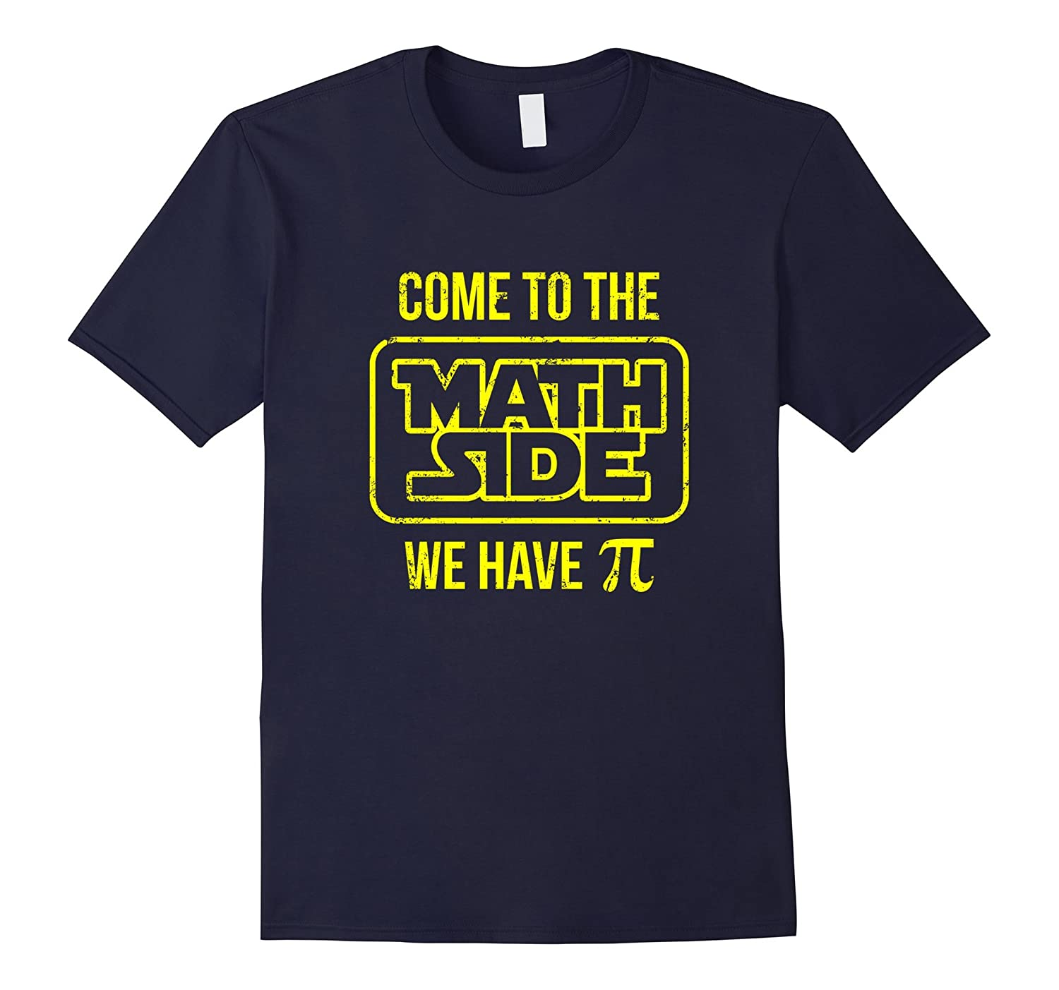 Come To The Math Side Pi Day Earth Day T-shirt For Geeks