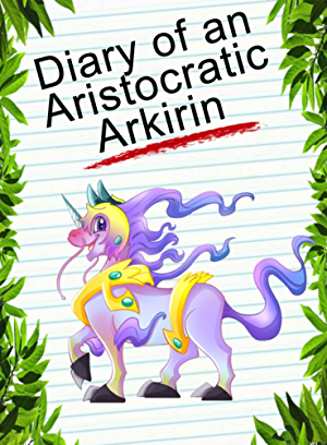Diary Of An Aristocratic Arkirin: God Of All Creatures (Animal Diary Book 40)
