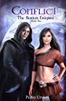 Conflict (The Ilenian Enigma Book 2): A YA Epic