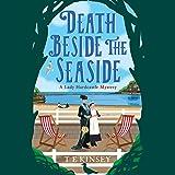 Death Beside the Seaside: A Lady Hardcastle Mystery, Book 6