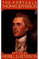 The Portable Thomas Jefferson (Portable Library) Kindle Edition