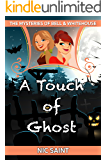 A Touch of Ghost (The Mysteries of Bell & Whitehouse Book 5)