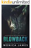Blowback: Book 2: The Monsters Within