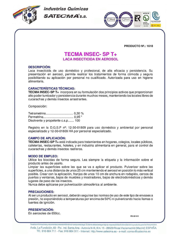 SATECMA Laca insecticida para Eliminar cucarachas e Insectos Rastreros con Efecto inmediato y de Larga duración TECMA INSEC SP T+.
