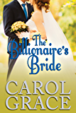 The Billionaire's Bride (The Billionaire Series Book 4)