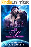 Dance of Love (Alien SciFi Romance) (Celestial Mates Book 3)