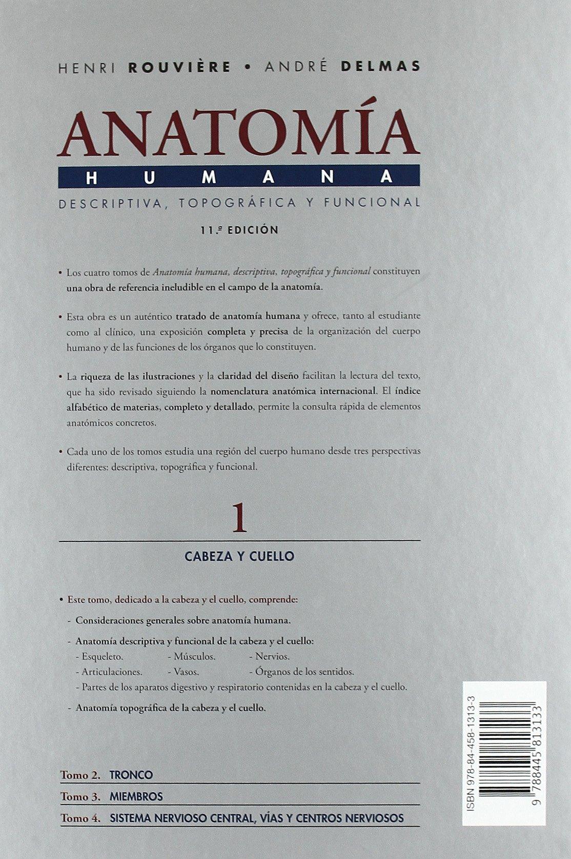 Anatomía humana descriptiva, topográfica y funcional. Tomo 1. Cabeza ...