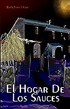 EL HOGAR DE LOS SAUCES