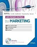 Les fiches outils du marketing: Avec cd-rom.