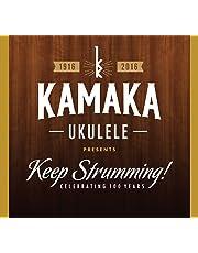 KAMAKA UKULELE PRESENTS KEEP STRUMMING / VAR