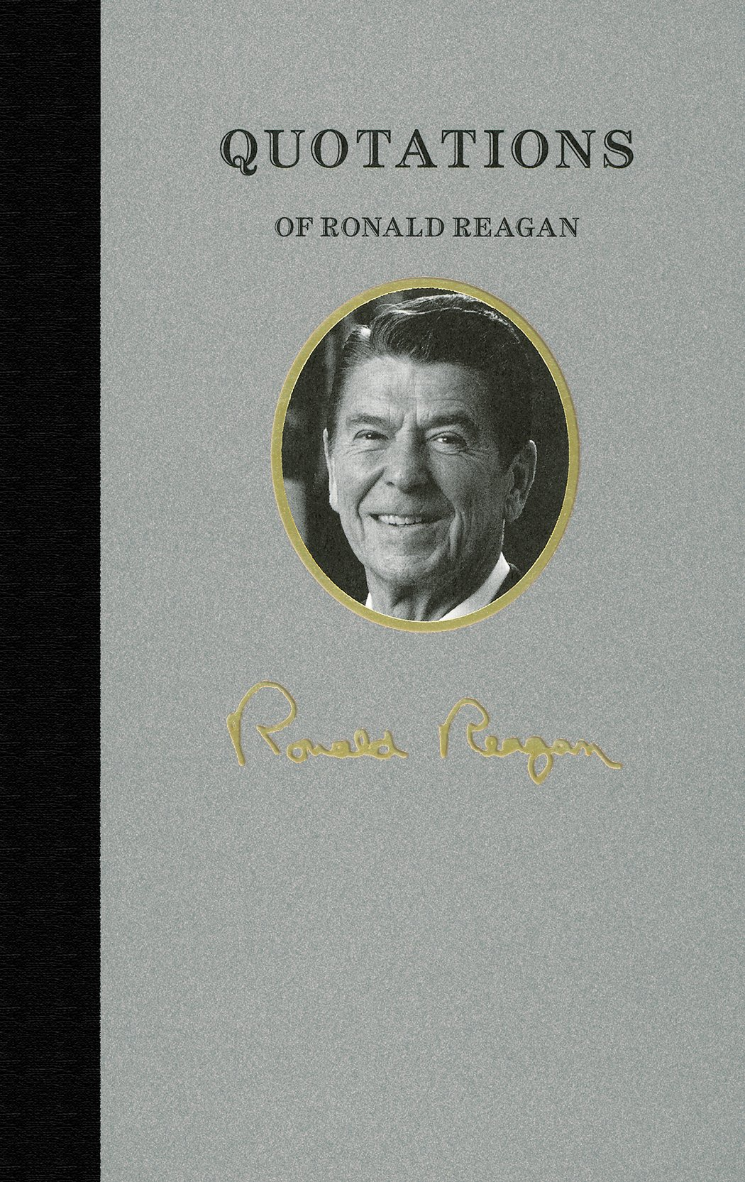 amazon com quotations of ronald reagan great american quote books