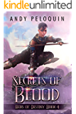 Secrets of Blood: An Epic Fantasy Young Adult Adventure (Heirs of Destiny  Book 4)