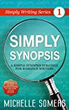 Simply Synopsis (Simply Writing Series Book 1)