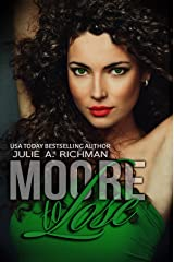 Moore to Lose (Needing Moore Series Book 2) Kindle Edition