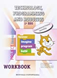 Technology, Programming and Robotics 1º ESO - Workbook - Project INVENTA - 9788470635144