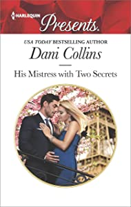 His Mistress with Two Secrets (The Sauveterre Siblings)
