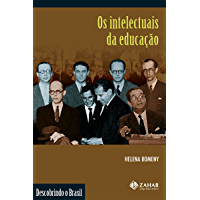 Os intelectuais da educação (Descobrindo o Brasil)
