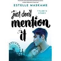 Just Don't Mention It (Dimily Trilogy)