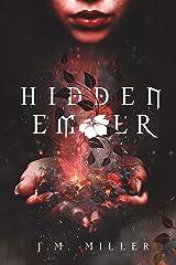 Hidden Ember (Fallen Flame Book 3) Kindle Edition
