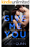 Give Me You