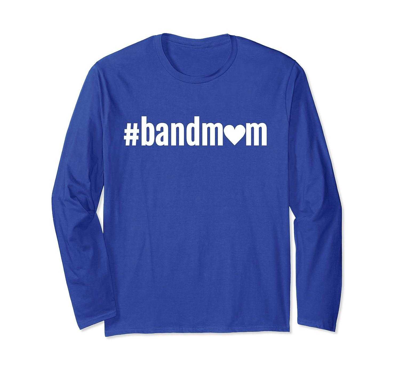 A Hashtag Band Mom TShirt, Band Mom Shirt Long Sleeve Women-ln