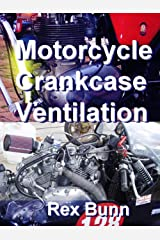 Motorcycle Crankcase Ventilation Kindle Edition
