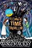The Accidental Time Traveller (Kelpies)