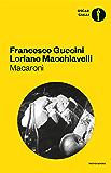 Macaronì: romanzo di santi e delinquenti