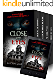 Don't Close Your Eyes: 4 Terrifying Haunted House Novels