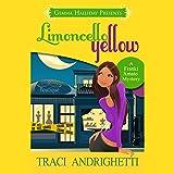 Limoncello Yellow: Franki Amato Mysteries, Book 1