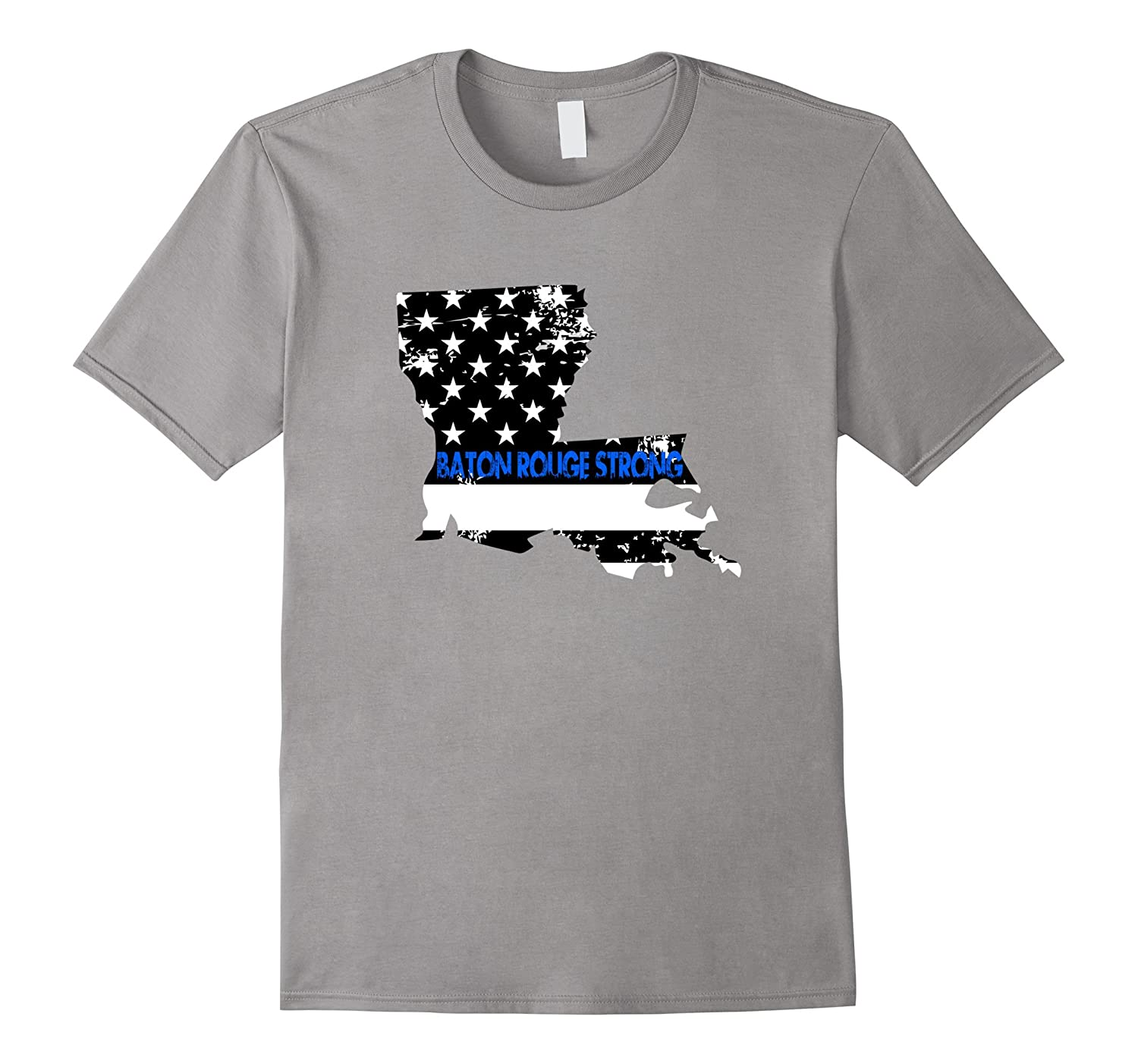 Baton Rouge Strong T-Shirt - Thin Blue Line Louisiana Police-CL