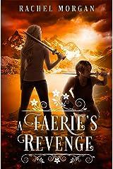 A Faerie's Revenge (Creepy Hollow Book 5) Kindle Edition