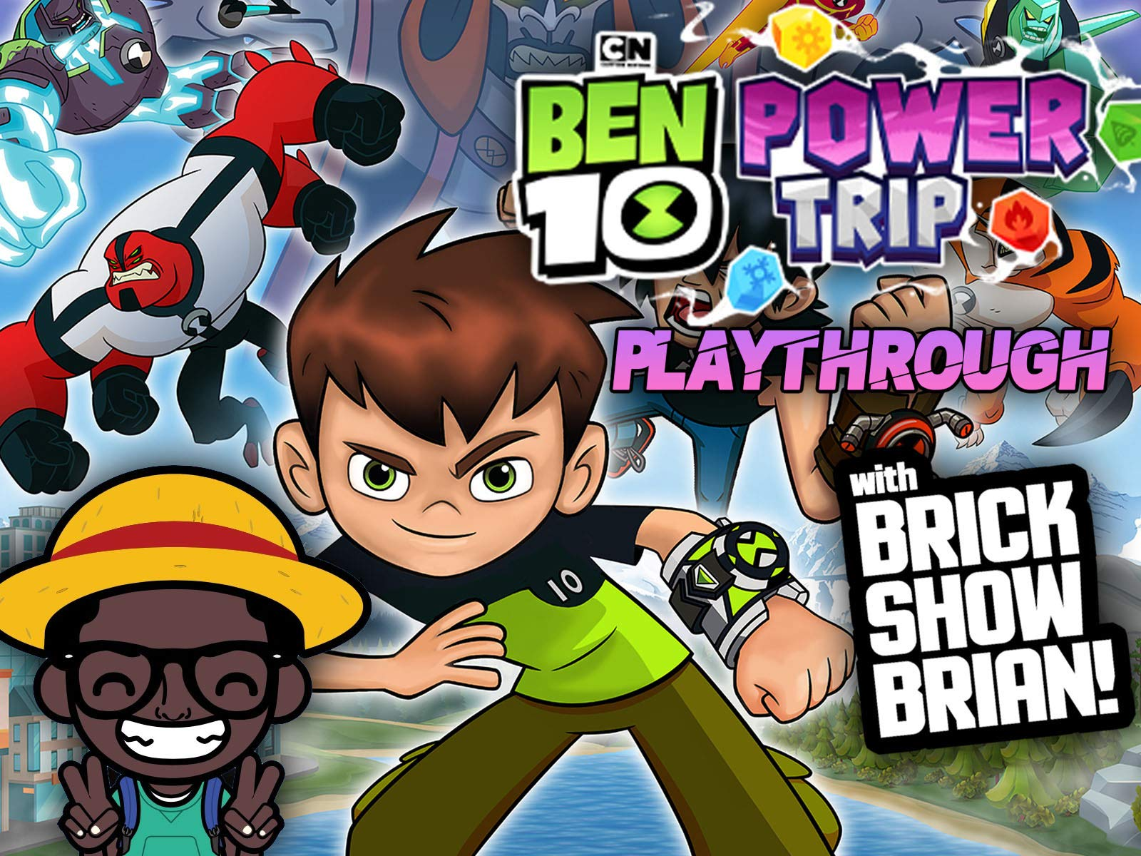 Ben 10 Power Trip Playthrough With Brick Show Brian on Amazon Prime Instant Video UK