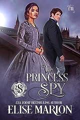 The Princess Spy (Sons of Cardenas Book 2) Kindle Edition