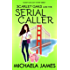 Scarlet Oaks and the Serial Caller (Scarlet Oaks Cozy Mystery Series Book 1)