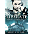 Liberate (Tranquility Book 6)