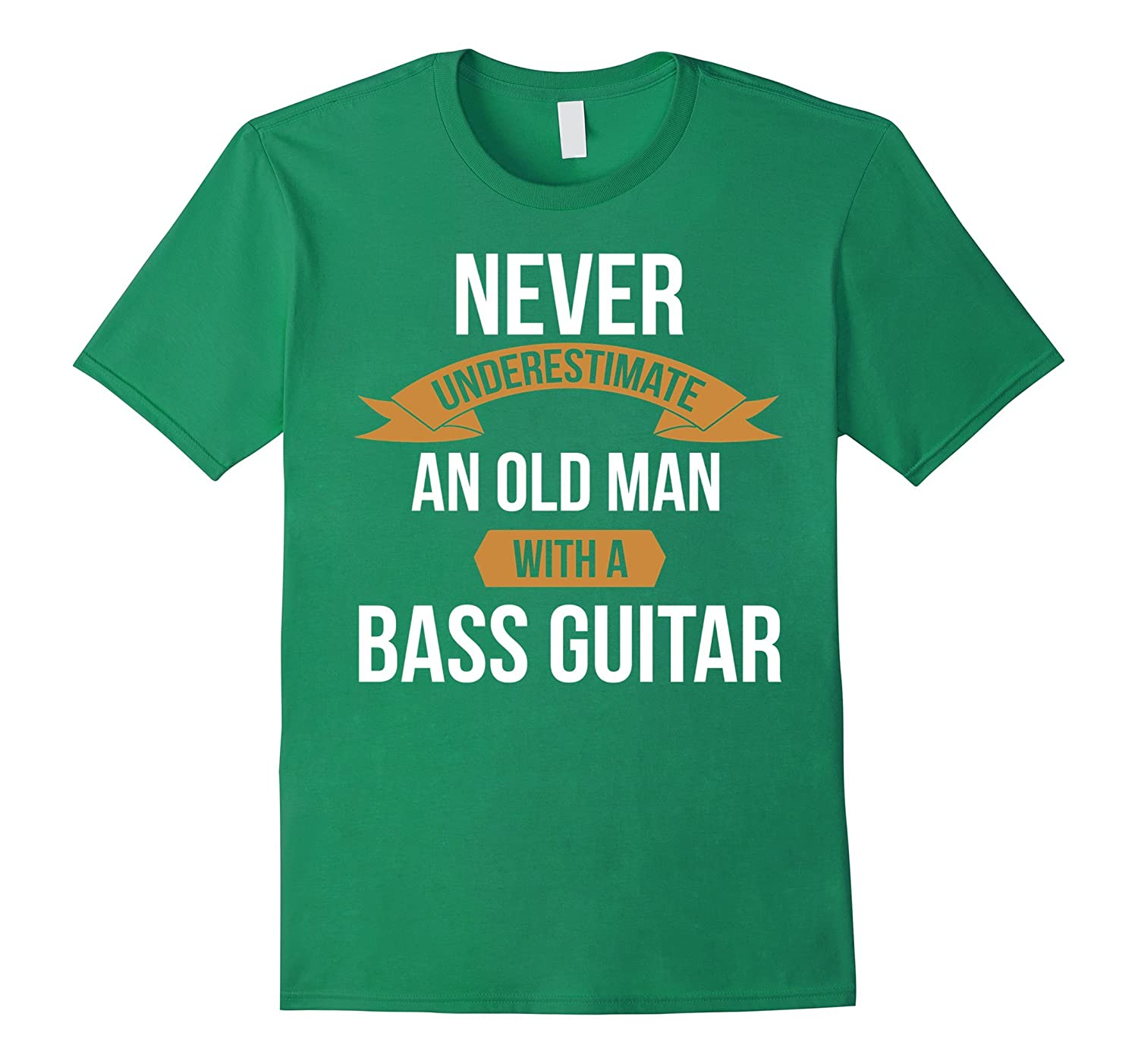 Men's Bass Player T-shirt Never underestimate an old man-BN