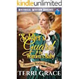 Soldier's Guard & the Warden's Baby (Frontier Brides and Babies Book 3)