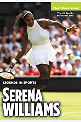 Serena Williams: Legends in Sports Kindle Edition