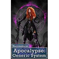 Apocalypse: Generic System (Systems of the Apocalypse Book 1)