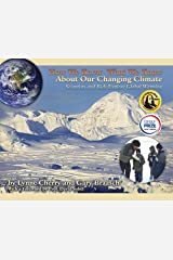 How We Know What We Know About Our Changing Climate: Scientists and Kids Explore Global Warming Paperback