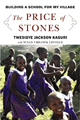 The Price of Stones: Building a School for My Village (Center Point Platinum Nonfiction) Library Binding