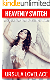HEAVENLY SWITCH: Gender Swap Transformation