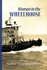 Woman in The Wheelhouse Kindle Edition